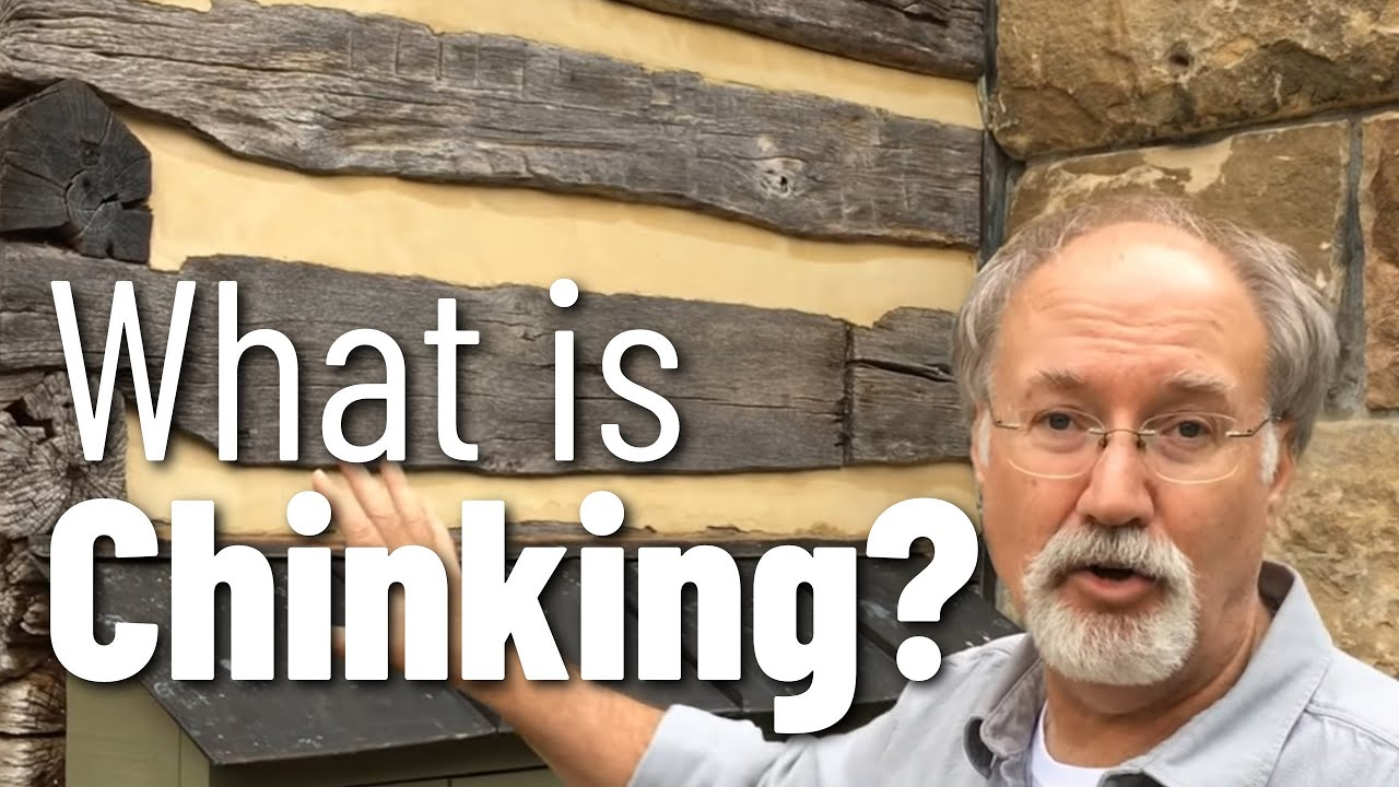 What Is Chinking How To Chink A Log Cabin Youtube