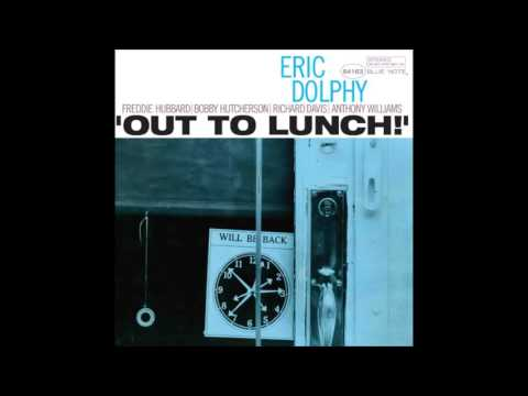 Eric Dolphy 'Out To Lunch!'