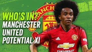 WILLIAN IN? BALE IN? MATIC OUT? Manchester United's Potential XI this season ► Who's In