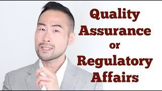 Quality Assurance and Regulatory Affairs - Which Is Better For Career Growth?