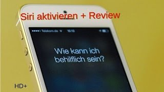 iPhone 4S Siri aktivieren + Review [German/HD+]