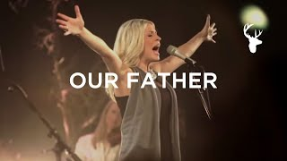 Our Father (LIVE) - Jenn Johnson | For The Sake of the World