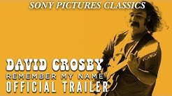 David Crosby: Remember My Name | Official Trailer HD (2019)