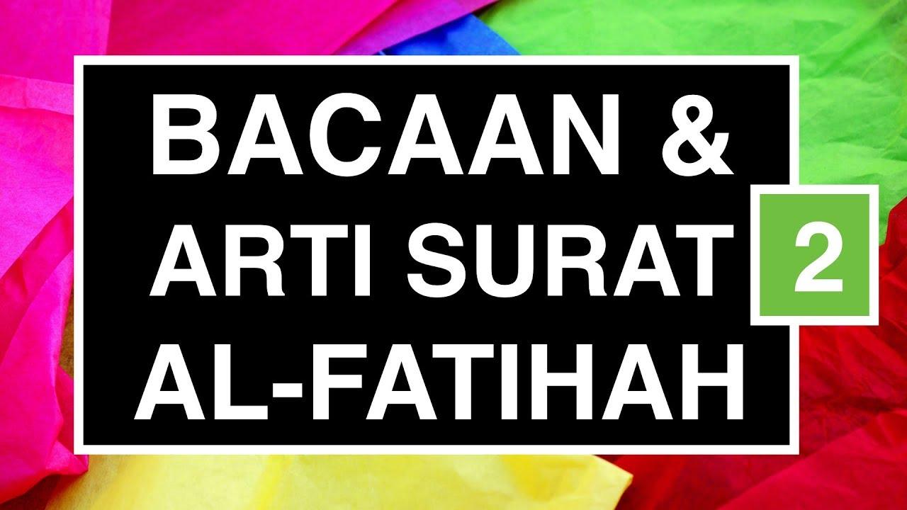 Arti Surat Al Fatihah Perkata Arti Bacaan Sholat Seri 02