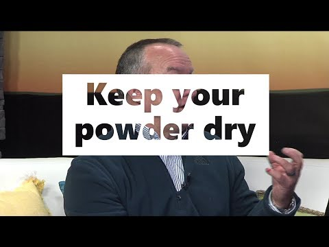 bruce-explains-the-keep-your-powder-dry-investment-strategy.