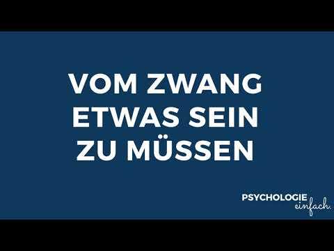 Vom Zwang etwas sein zu müssen | psychologie-einfach.de