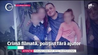 Momentul uciderii polițistului din Suceava, filmat! Sorin Vezeteu era singur şi înarmat