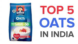 Top 5 Oats in India