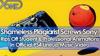Shameless Plagiarist Screws Sony, Rips Off Student & Professional Animations In PS4 Lineup Video
