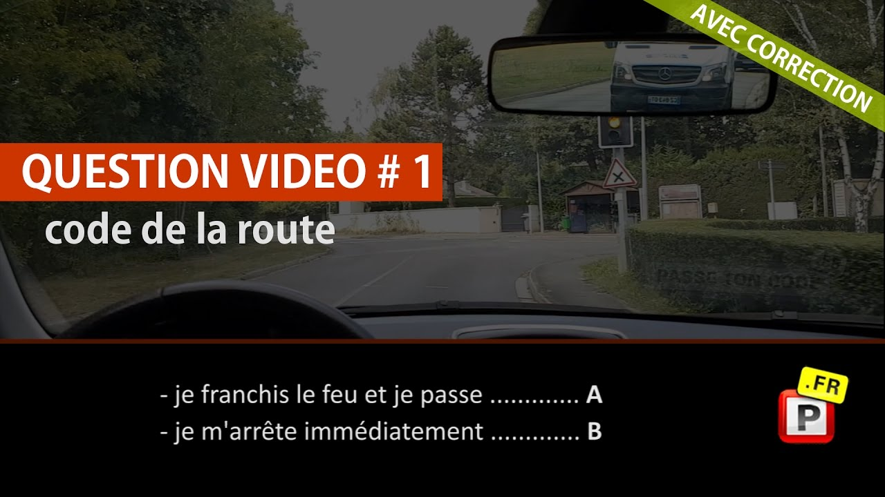 question vid o code de la route 1 avec correction youtube. Black Bedroom Furniture Sets. Home Design Ideas