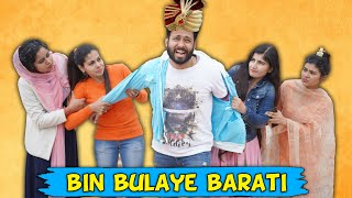 Bin Bulaye Barati | BakLol Video