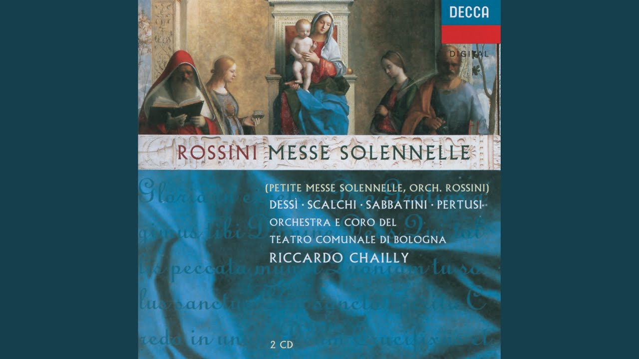 Rossini: Petite Messe solennelle - for 4 Soloists and Orchestra - Gloria - Domine Deus