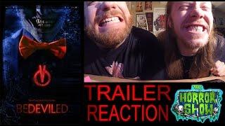 """Bedeviled"" 2017 Trailer Reaction - The Horror Show"