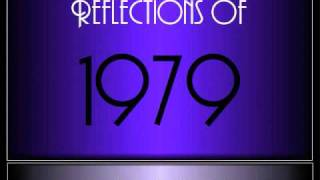 Reflections Of 1979 ♫ ♫  [65 Songs]