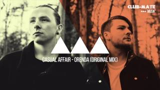 Casual Affair - Orenda (Original Mix)