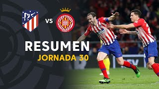 Resumen de Atlético de Madrid vs Girona FC (2-0)