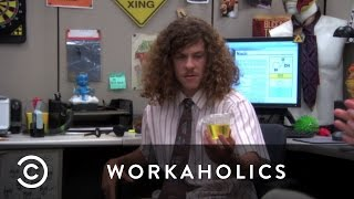Drinking Piss at Work | Workaholics
