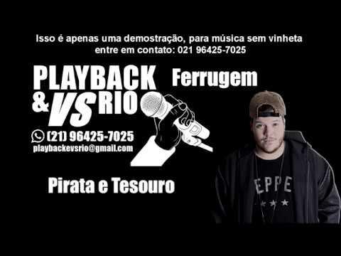 Pirata e Tesouro Karaoke Ferrugem