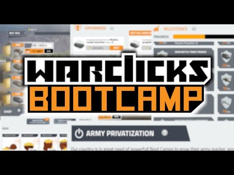 War Clicks Rework - New Bootcamp & Army Privatization