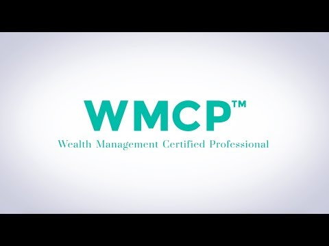Introducing WMCP™ | Wealth Management Certified Professional