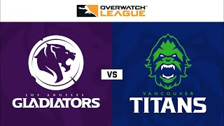 Overwatch  Los Angeles Gladiators vs Vancouver Titans OWL 2020 Season Opening Weekend Day 1