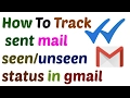 How to Track Sent E-Mail seen/Unseen Status In Gmail