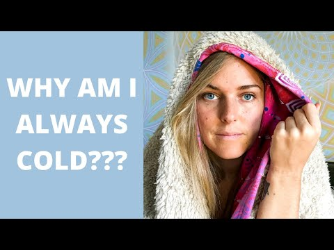 Why Am I ALWAYS COLD? Holistic, Natural Healing - Reality Hacking