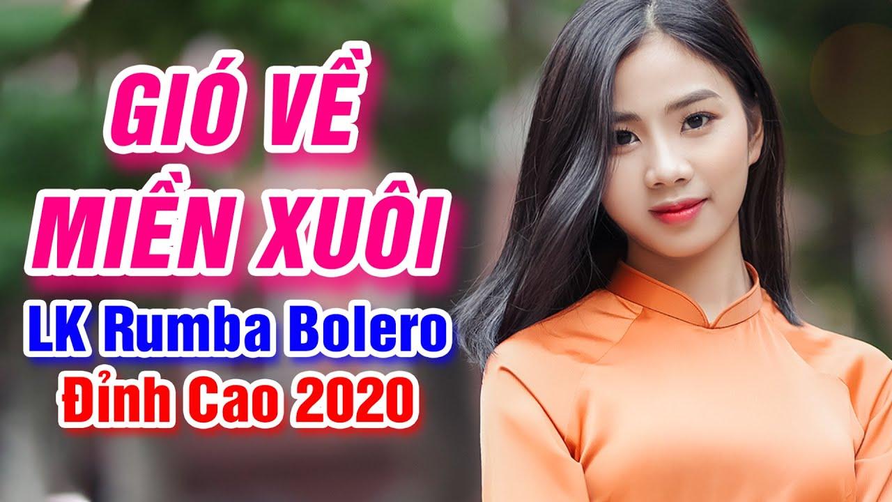 Gió Về Miền Xuôi, Hái Trộm Hoa Rừng - LK Rumba Bolero Trữ Tình Đỉnh Cao Của Âm Nhạc Việt