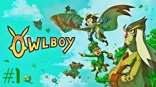 Owlboy - Part 1 - Troublemakers & Failures. Indie, Pixel Art, Classic Adventure Game.