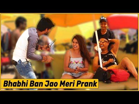 Bhabhi Ban Jao Meri Prank - Ft. Oye It's Prank | THF