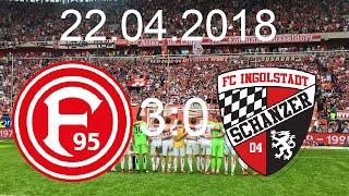 Fortuna Düsseldorf - FC Ingolstadt 04 (3:0)|22.04.2018|WIR SIND WIEDER DA ‼️‼️👏👏🙌🙌🙌