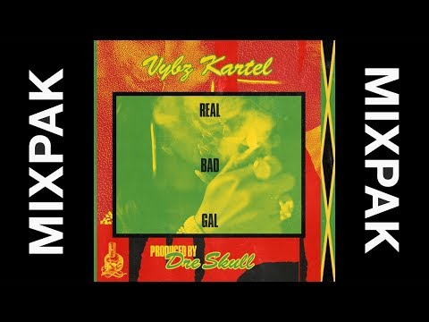 Vybz Kartel - Real Bad Gal (Produced by Dre Skull)