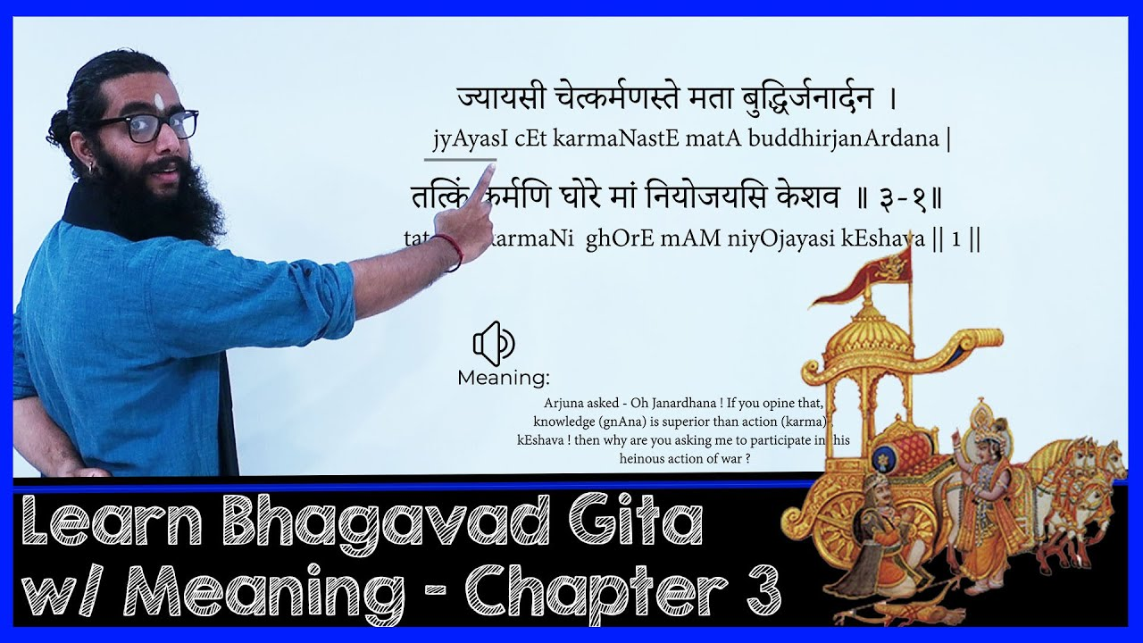 Learn Bhagavadgita With Narration Of Meanings Chapter 3 Youtube