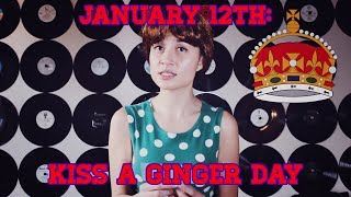 January 12th: National Kiss A Ginger Day