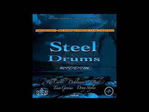 Steel Drums Riddim (Mix-Sep 2017) Hyaklass Records