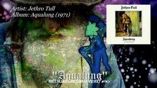 Aqualung - Jethro Tull (1971) 40th Anniversary FLAC Remaster HD Video