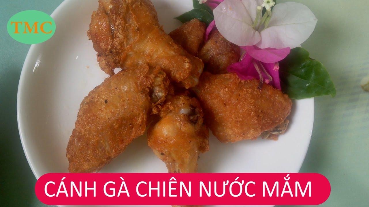 CÁNH GÀ CHIÊN NƯỚC MẮM    Fried Chicken Wings With Fish Sauce