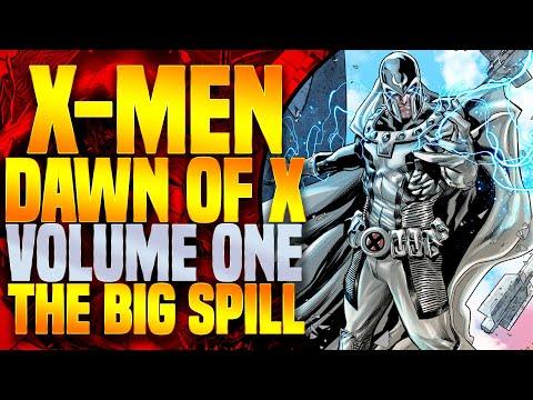 X-Men: Dawn Of X (The Big Spill) Volume One
