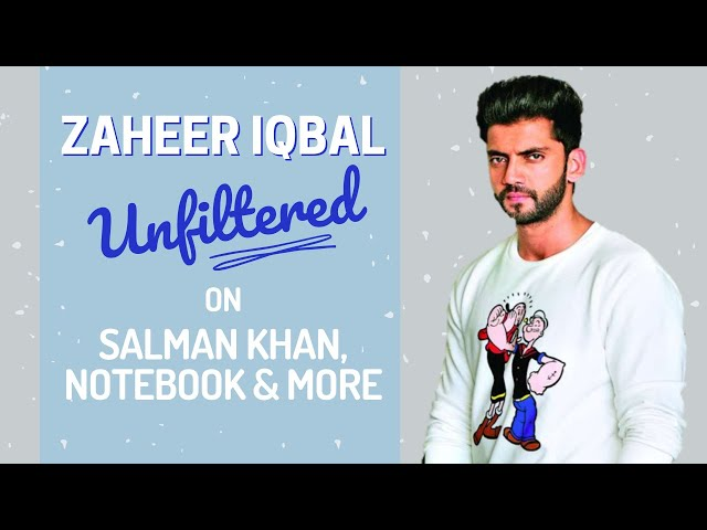 Zaheer Iqbal reveals Salman Khan had launched him as he owes his father since 30 years
