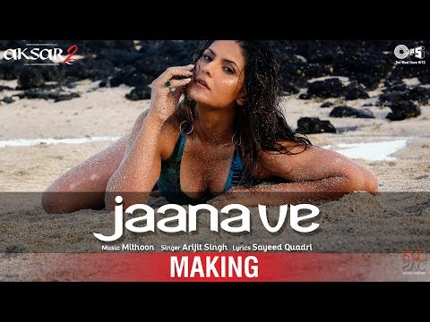 Jaana Ve Song Making - Aksar 2 Behind the...