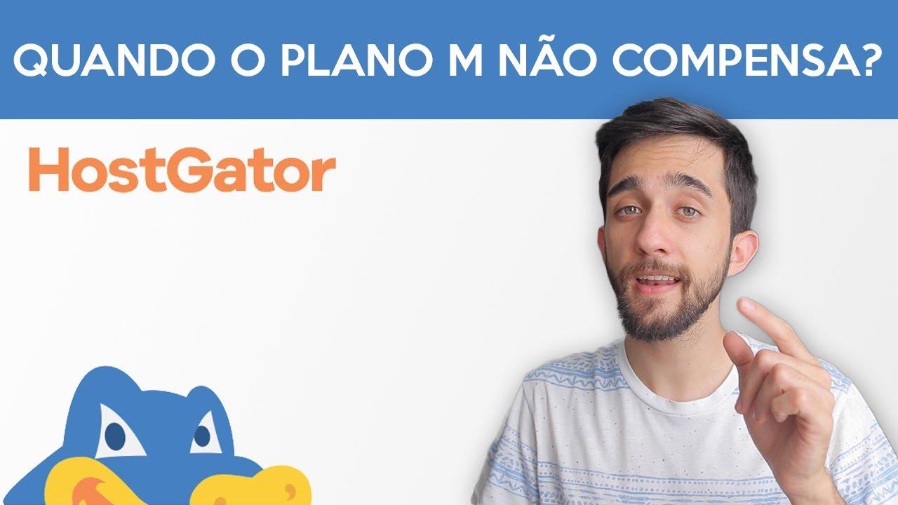 QUANDO QUE NA? O COMPENSA USAR O PLANO M DA HOSTGATOR?
