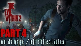 The Evil Within 2 Walkthrough Part 4 - Resonances No Damage / All Collectibles