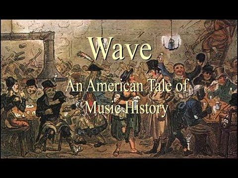Wave: An American Tale Of Music History