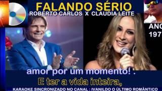 Cláudia leitte - Canta Roberto Carlos - Falando Sério - karaoke
