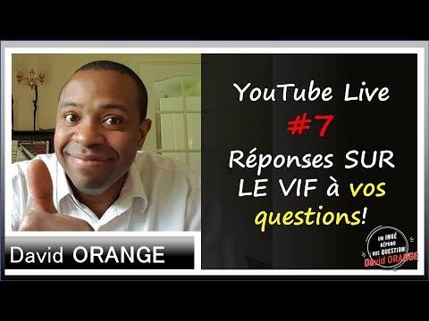 YouTube Live #7 & Réponses SUR LE VIF à vos questions!
