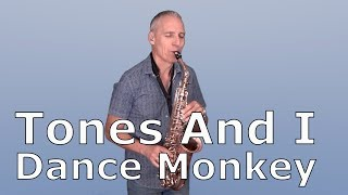 DANCE MONKEY - TONES AND I - SAXOPHONE COVER