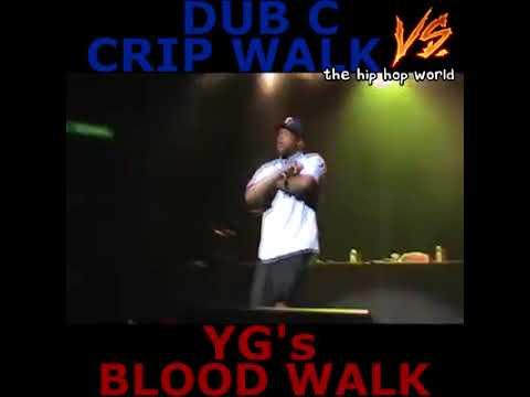 Dub C crip walk vs yg's blood walk