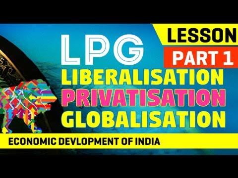Liberalisation Privatisation Globalisation Lesson Part 1