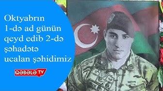 ŞƏHİD ELVİN ABDURƏHMANOVUN DOĞUM GÜNÜ QEYD OLUNUB - QƏBƏLƏ  TV