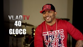 40 Glocc: I Told Game I Didn